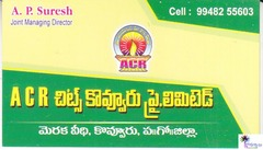 A.C.R.Chits Kovvur Private Limited.